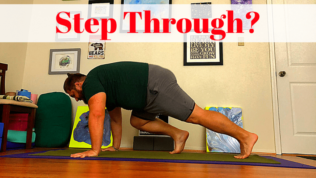 """Marc transitioning from downward dog to forward fold with the words """"Step Through?"""" above"""