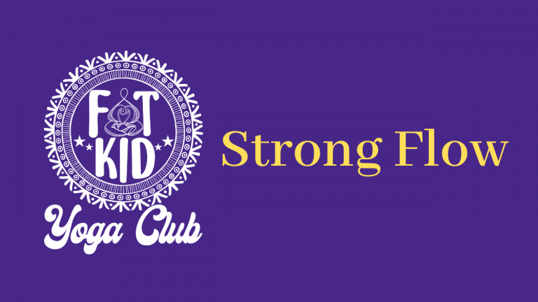 """Image shows the Fat Kid Yoga Club Logo and """"Strong Flow"""""""